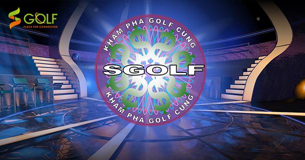 [GOLF GAME] KHÁM PHÁ GOLF VIỆT CÙNG SGOLF